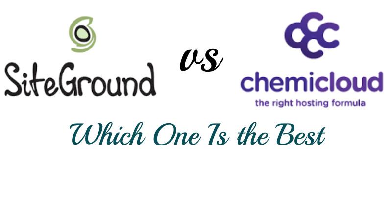 Siteground vs Chemicloud Reviews