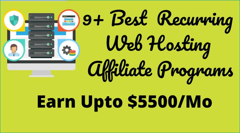 Recurring Web Hosting Affiliate Programs