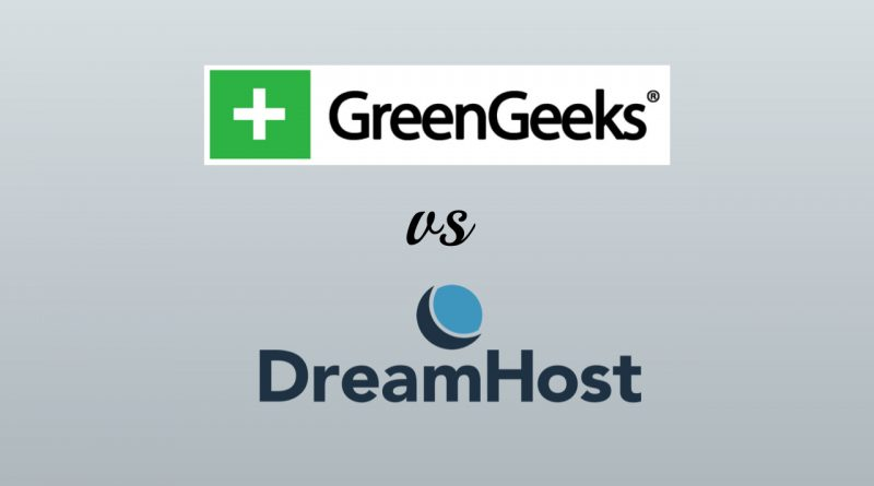 GreenGeeks vs DreamHost Reviews