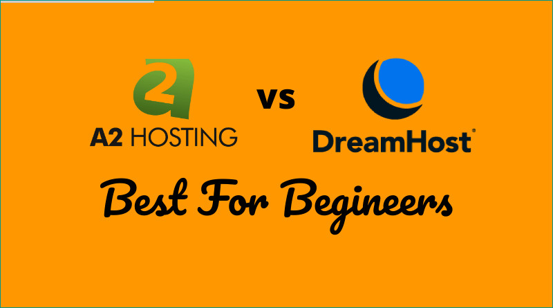 A2 Hosting vs DreamHost Comparision