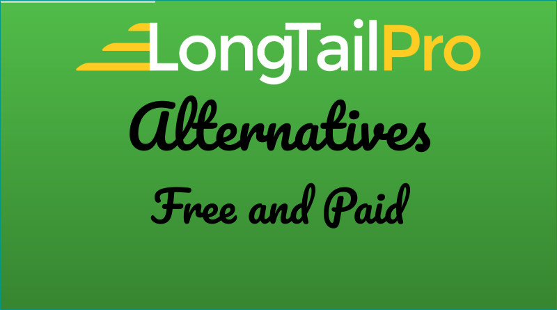 Long Tail Pro Alternatives Free and Paid