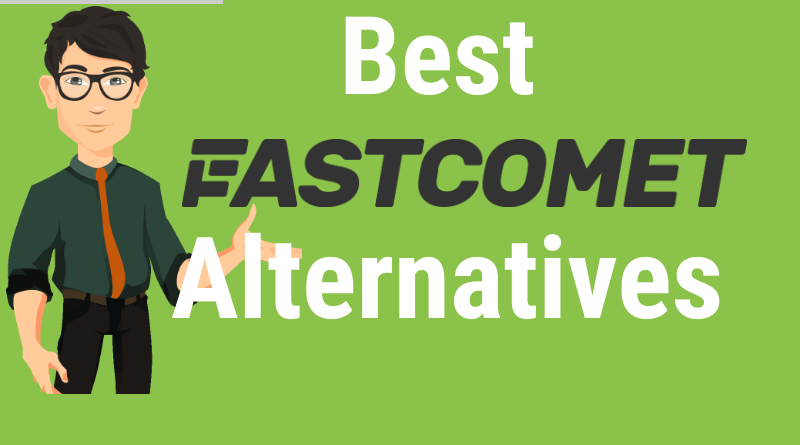 Best FastComet Alternatives